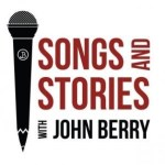 """Songs & Stories with John Berry"" Debuts this Week on The Heartland Network"