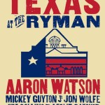 "Aaron Watson Readies for Ryman Headlining Date ""A Night of Texas""Now Benefitting Red Cross Response to Hurricane Harvey"