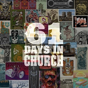 """Eric Church Releases """"61 Days in Church"""" Live Music from Holdin' My Own Tour Starting Today"""
