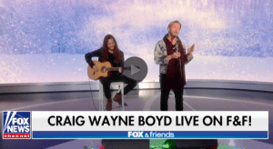 In Case You Missed It: Craig Wayne Boyd performs on Fox & Friends