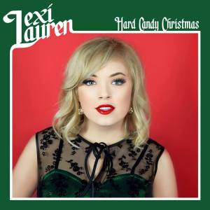"""Newcomer Lexi Lauren covers """"Hard Candy Christmas"""""""