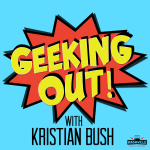 "Kristian Bush debuts new Podcast ""Geeking Out! With Kristian Bush"""