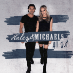 "Haley & Michaels create power anthem with new single ""All Out"""