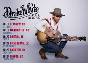 Drake White And The Big Fire UK Tour dates announced