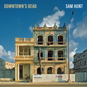 """Sam Hunt's """"Downtown's Dead"""" debuts at No. 18 on country radio"""