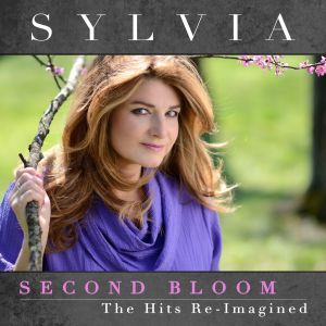 Sylvia's SECOND BLOOM – The Hits Re-Imagined  Set For June 8 Release