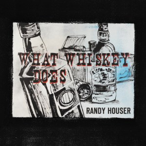 """Vocal powerhouse Randy Houser returns with gritty new ballad, """"What Whiskey Does"""""""