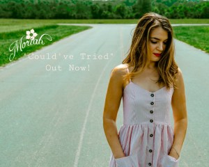 "New Music Video from Moriah Domby – ""Could've Tried"""