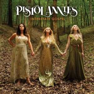 """Pistol Annies reveal their """"Masterpiece""""; anticipated new album 'Interstate Gospel' Out on 11/2"""