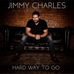 """Jimmy Charles shares a message of hope and strength in new EP, """"Hard Way To Go"""""""