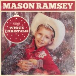 """Mason Ramsey is dreaming of a """"White Christmas"""""""