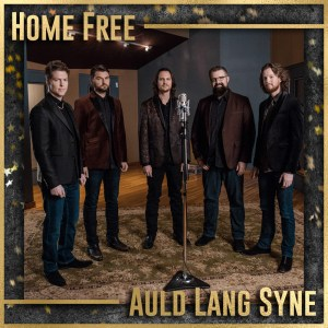 """Home Free toasts 2018 with """"Auld Lang Syne"""""""
