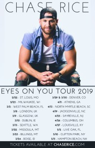 "Chase Rice adds tour dates as ""Eyes On You"" enters Top 30"