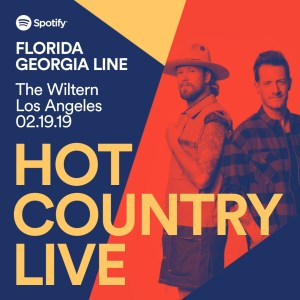 Spotify's Hot Country Live presents Florida Georgia Line
