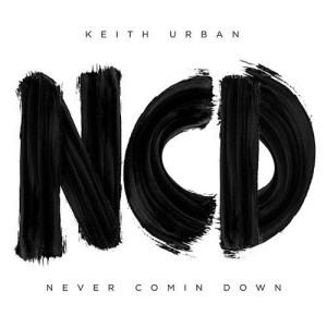 Keith Urban releases new single 'Never Comin Down' // Headline C2C festival