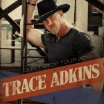 "Trace Adkins' ""Don't Stop Tour 2019"" kicks off February 9"
