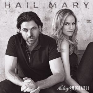 "Haley & Michaels' ""Hail Mary"" featured in Netflix's ""Walk. Ride. Rodeo."""