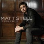 """Prayed For You"" singer Matt Stell preps for May 24 release of new EP, ""Everywhere But On"""