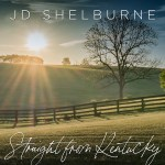 "J.D. Shelburne previews new album with heartfelt new song ""Straight From Kentucky"""