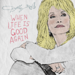 "Dolly Parton lends her ever-assuring voice during COVID-19 health crisis with release of new song ""When Life Is Good Again"""