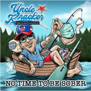 "Uncle Kracker releases ""No Time To Be Sober"""