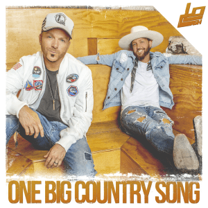 "LOCASH ""One Big Country Song"" Top 10 on country radio"