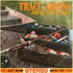 """Trace Adkins releases new song and music video """"Mind On Fishin'"""""""