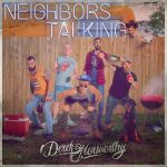 "Derek Norsworthy releases first radio single, ""Neighbors Talkin'"""