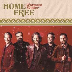Home Free forecasts Warmest Winter with brand new holiday album