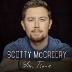"Scotty McCreery Releases New Single ""You Time"" + Behind-the-Scenes Video"