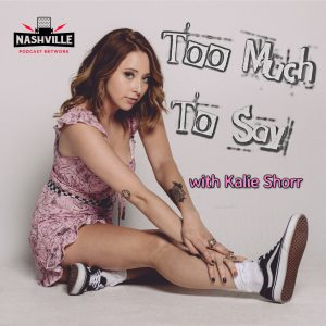 "Premiere Networks and Bobby Bones launch new iHeartRadio original Podcast  ""Too Much To Say with Kalie Shorr"" on the Nashville Podcast Network"