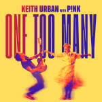 Keith Urban & P!nk release duet 'One Too Many'