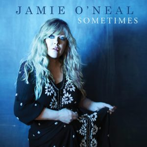 Jamie O'Neal unveils track listing and guest artists on new album Sometimes (Available Oct. 16)