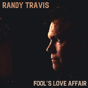 "Randy Travis' ""Fool's Love Affair"" Breaks Top 5 On The Texas Regional Radio Chart"