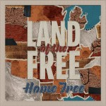 """Home Free lift American spirts in """"Land of the Free"""" song and video"""