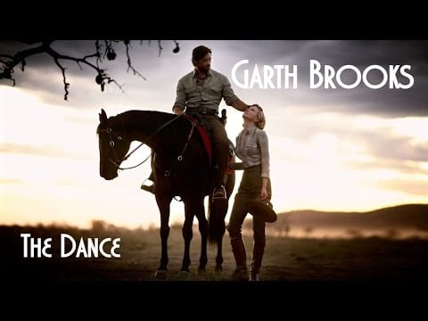 The Dance, Garth Brooks