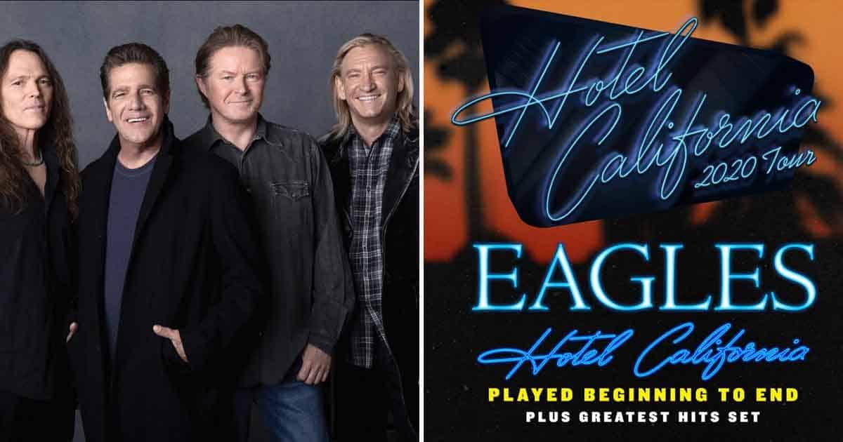 Eagles Tour 2020.The Eagles Expand Their Amazing Hotel California 2020 Tour