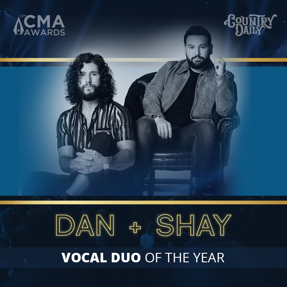 2019 CMA Vocal Duo of the Year Dan and Shay