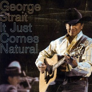 george-strait-it-just-comes-natural