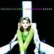 Trisha Yearwood Everybody Knows