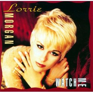 Lorrie Morgan Watch Me