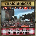 Craig Morgan Chicken