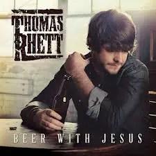 Thomas Rhett Beer With Jesus