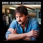 Springsteen_single Eric Church