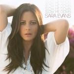 Sara Evans Slow Me Down