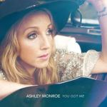 Ashley Monroe You Got Me