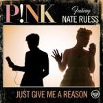 Pink Nate Reuss Just Give me a Reason