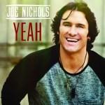 Joe Nichols Yeah