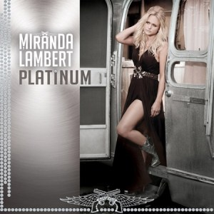 Miranda Lambert Platinum