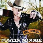 Justin Moore Small Twon USA